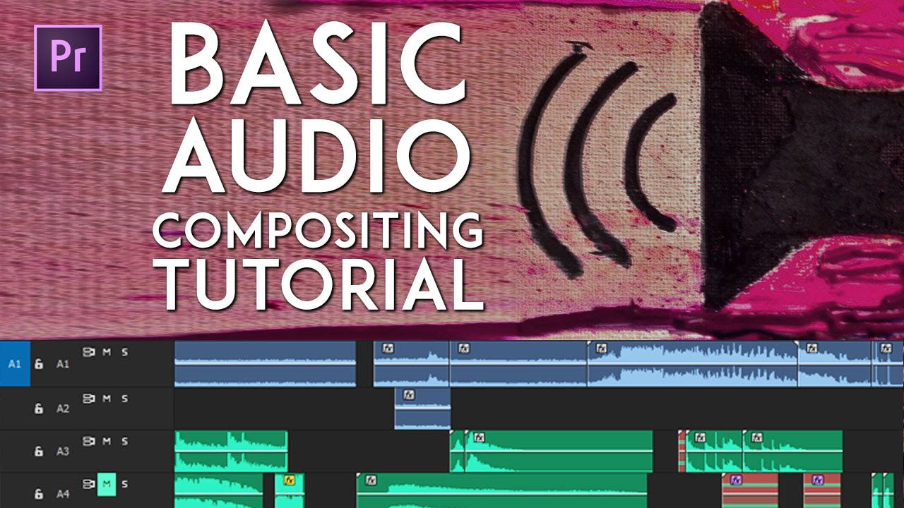 Basic Audio Compositing